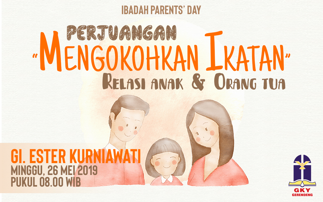 Ibadah Parents' Day 26 Mei 2019