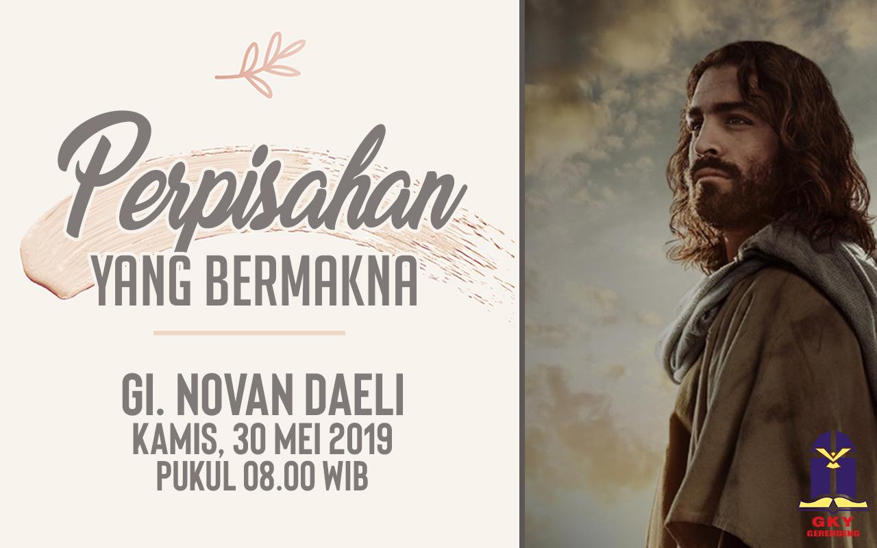 Ibadah Kenaikan 30 Mei 2019
