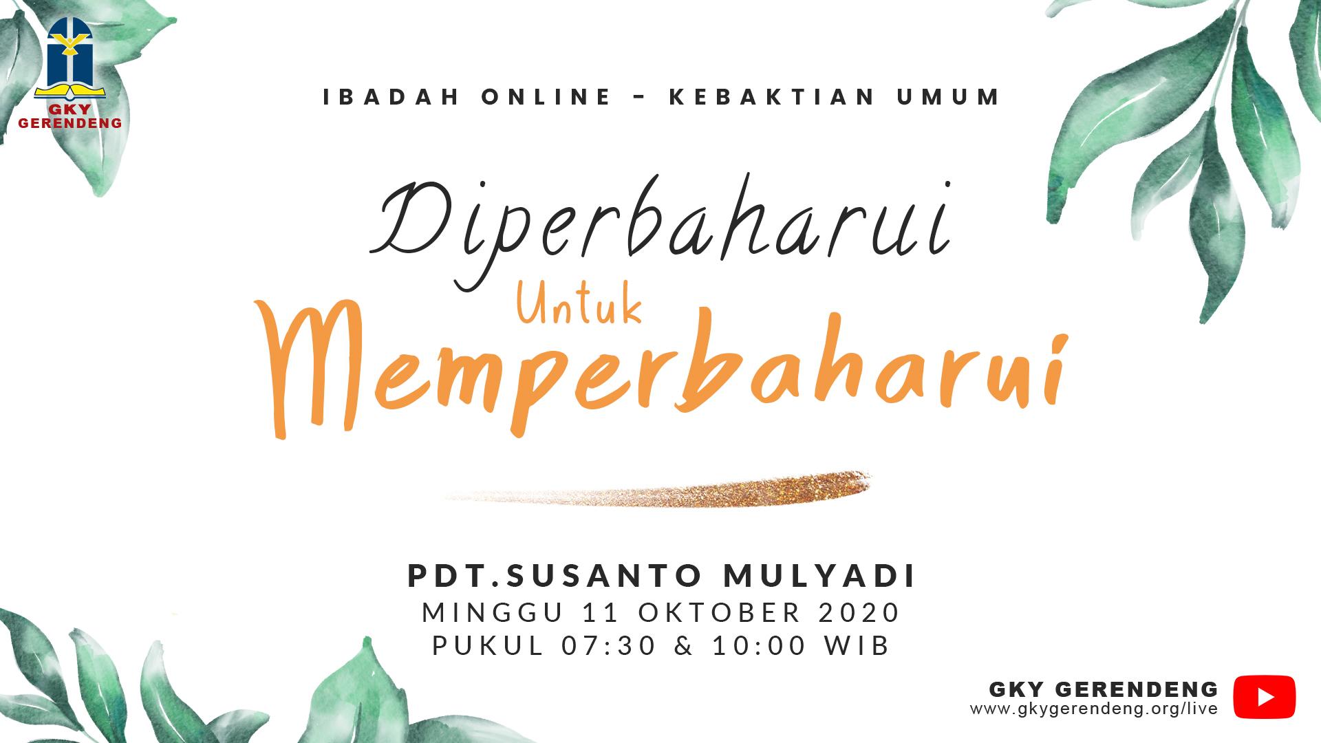 Ibadah Online Kebaktian Umum 11 Oktober 2020 GKY Gerendeng
