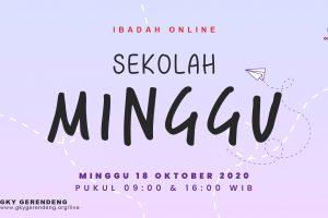 Ibadah Online Sekolah Minggu 18 Oktober 2020