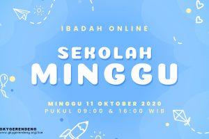 Ibadah Online Sekolah Minggu 11 Oktober 2020