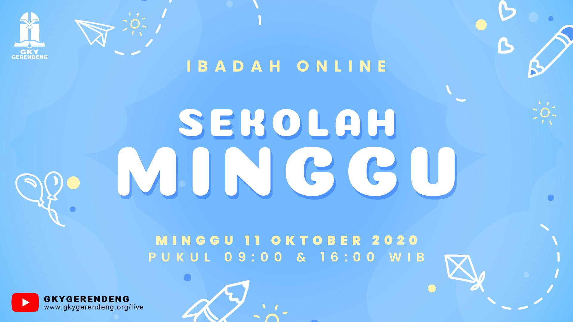 Ibadah Online Sekolah Minggu 11 Oktober 2020 GKY Gerendeng