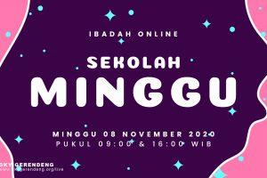 Ibadah Online Sekolah Minggu 08 November 2020