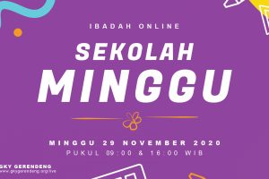Ibadah Online Sekolah Minggu 29 November 2020
