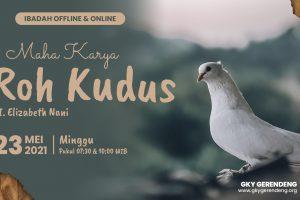 Ibadah Offline & Online 23 Mei 2021