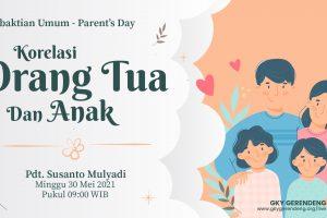 Ibadah Parent's Day 30 Mei 2021